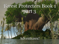 Forest Protecters Book 1 part 3