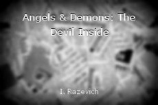Angels & Demons: The Devil Inside