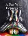 A Day With Depression