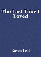 The Last Time I Loved