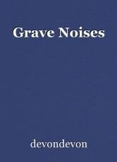 Grave Noises