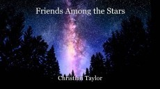 Friends Among the Stars
