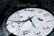 Jaded Time