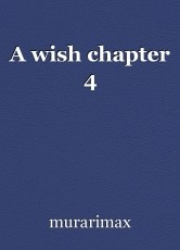 A wish chapter 4