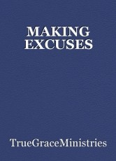 MAKING EXCUSES