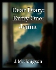 Dear Diary: Entry One: Jenna