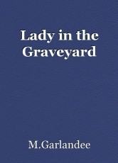 Lady in the Graveyard
