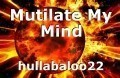 Mutilate My Mind