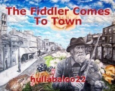 The Fiddler Comes To Town