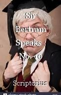 Sir Bertram Speaks : No. 10