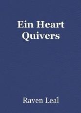 Ein Heart Quivers