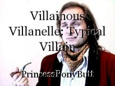 Villainous Villanelle: Typical Villain