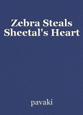 Zebra Steals Sheetal's Heart