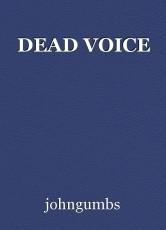 DEAD VOICE