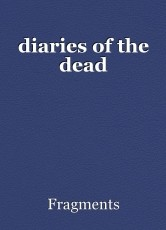 diaries of the dead
