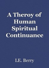A Theroy of Human Spiritual Continuance