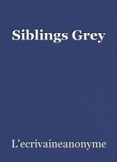 Siblings Grey