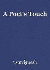 A Poet's Touch