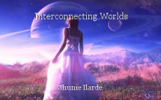 Interconnecting Worlds