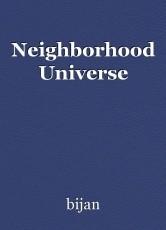 Neighborhood Universe