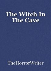 The Witch In The Cave