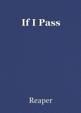 If I Pass