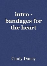intro - bandages for the heart