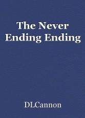 The Never Ending Ending