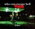 who can escape hell
