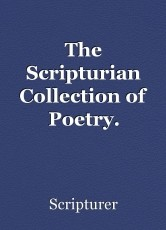 The Scripturian Collection of Poetry.