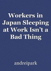 Workers in Japan Sleeping at Work Isn't a Bad Thing