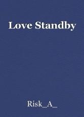 Love Standby