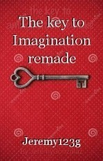 The key to Imagination remade