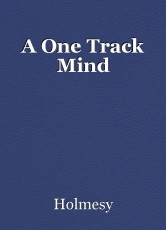 A One Track Mind