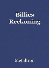 Billies Reckoning