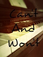 Can't and Won't