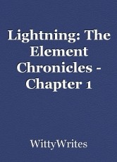 Lightning: The Element Chronicles - Chapter 1