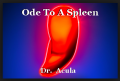 Ode To A Spleen