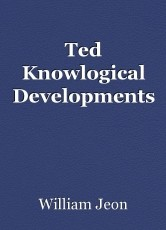 Ted Knowlogical Developments
