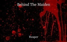 Behind The Maiden