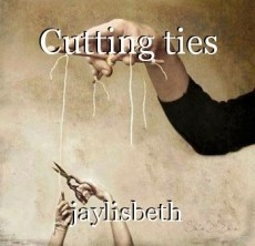 Cutting ties