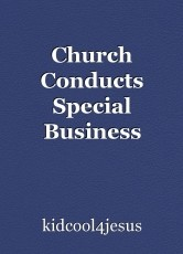 Church Conducts Special Business Meeting