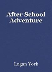 After School Adventure