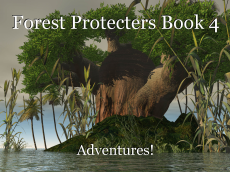 Forest Protecters Book 4