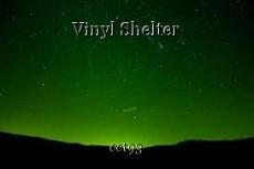 Vinyl Shelter