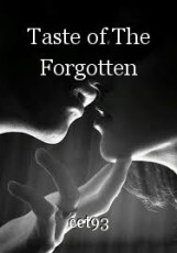 Taste of The Forgotten