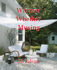 Warmer Whether Musing
