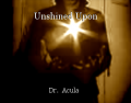 Unshined Upon