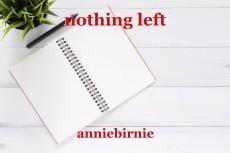 nothing left