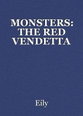 MONSTERS: THE RED VENDETTA